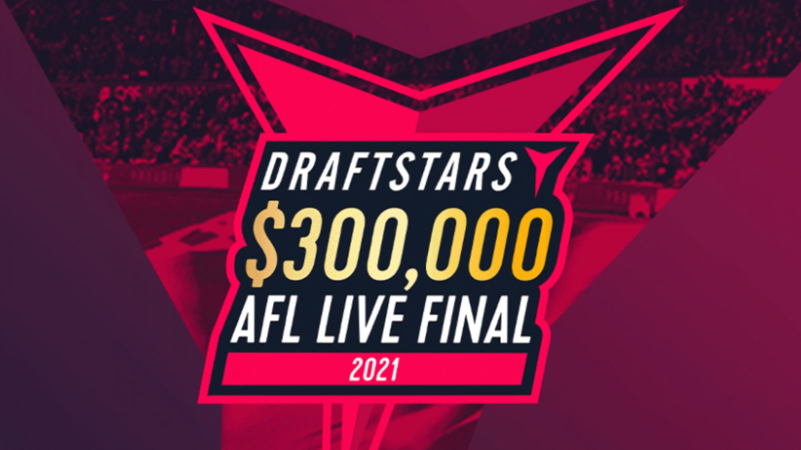 Draftstars Announce 2021 $300,000 Live Final