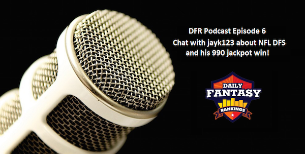 DFR Podcast 6 NFL